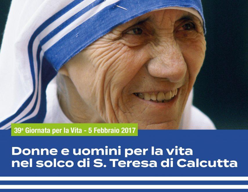Uomini e donne per la vita nel solco di Madre Teresa